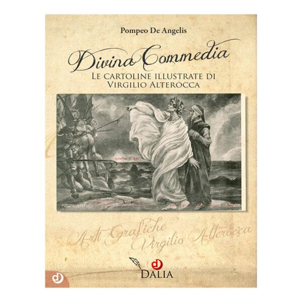 Divina Commedia Le cartoline illustrate di Virgili Alterocca