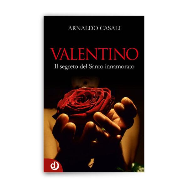 Valentino - Il segreto del Santo innamorato
